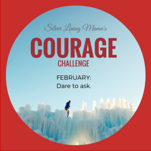 Courage Feb